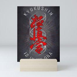 Kyokushiun is in my DNA, Kyokushiun Karate Mini Art Print