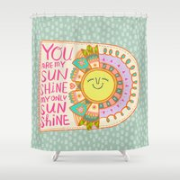 you are my sunshine Shower Curtains featuring You Are My Sunshine by Gigglebox
