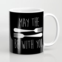 May The Forks Be With You Coffee Mug