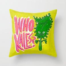 Who Kales? Throw Pillow