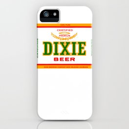 DIXIE BEER OF NEW ORLEANS iPhone Case