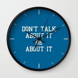 Be About It Motivational Quote Wall Clock