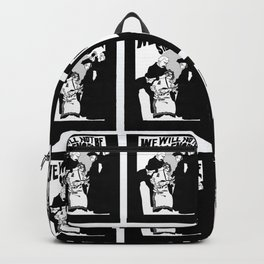 We Will Not Be Silenced VI Backpack