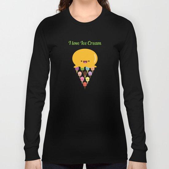 I love Ice Cream! Long Sleeve T-shirt