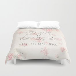 I love you beary much Duvet Cover