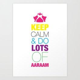 Keep Calm 1 Art Print