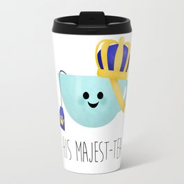His Majest-tea Travel Mug