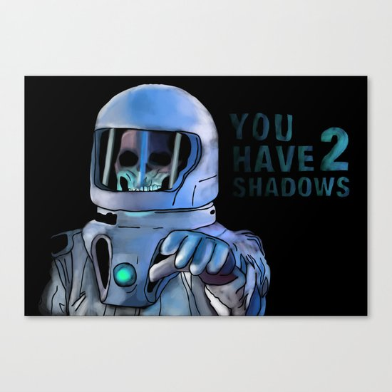 You Have 2 Shadows Canvas Print