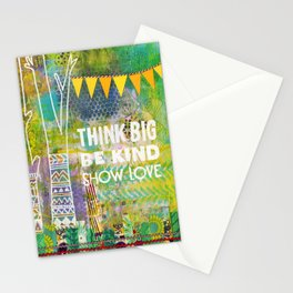 Think Big Be Kind Show Love Stationery Cards