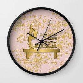 Live Your Dream Golden Gymnastics Graphic Design Wall Clock