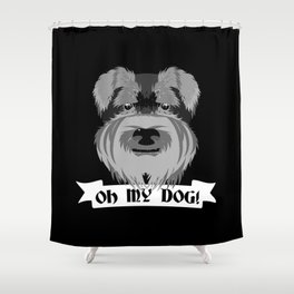 Oh My Dog Shower Curtain