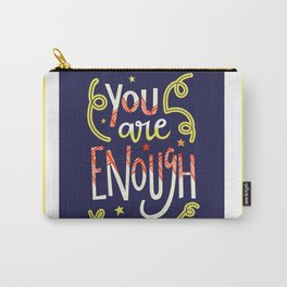 You Are Enough Quote Art - Blue, Orange, White and Green Carry-All Pouch