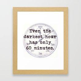 Even The Darkest Hour Framed Art Print
