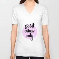 good vibes only V-neck T-shirts featuring Good Vibes Only - orchid by Pupixel Studio