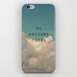 Be Awesome Today iPhone Skin