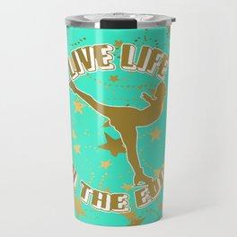 Figure Skating Live Life on the Edge in Aqua  with Gold Stars Design Travel Mug
