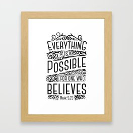Everything Is Possible Framed Art Print
