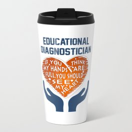 Educational Diagnostician Travel Mug