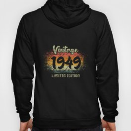 Vintage 1949 Limited Edition Birthday Gift Hoody