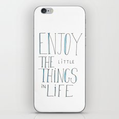 Enjoy the little things in life iPhone & iPod Skin