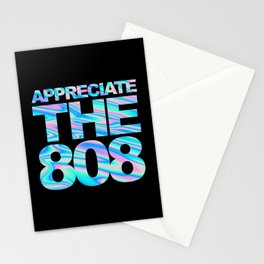 Appreciate The 808 Rave Quote Stationery Cards