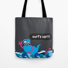 Surf's up!!! Tote Bag