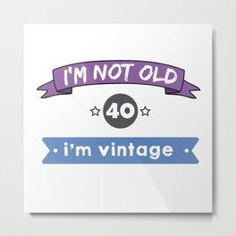 i'm not old Metal Print