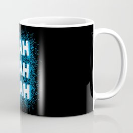 Blah blah blah Coffee Mug
