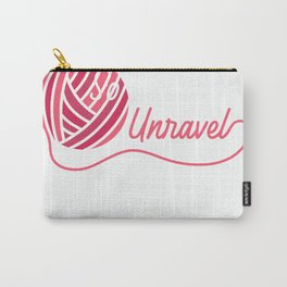 I Crochet So I Dont Unravel T-Shirt Carry-All Pouch