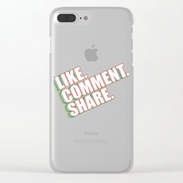 """A Nice Share Tee For A Sharing You """"Like Comment Share"""" T-shirt Design Affection Appreciation Clear iPhone Case"""