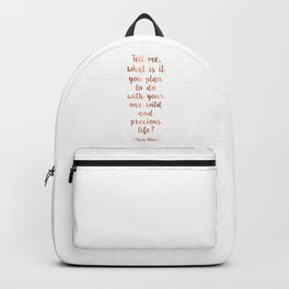 Wild and precious life Backpack