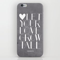 Let Your Love Grow Tall (b&w) iPhone & iPod Skin