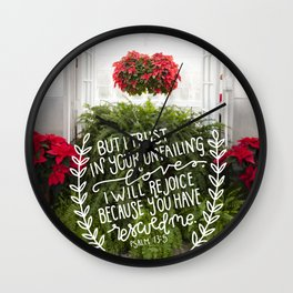 Your Unfailing Love     Psalm 13:5 Wall Clock