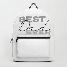 Best Dad Ever #fathersday #minimalism Backpack