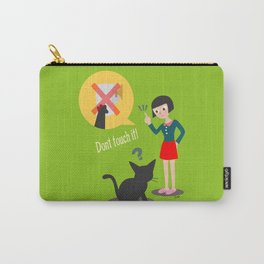 Don't touch it! Carry-All Pouch