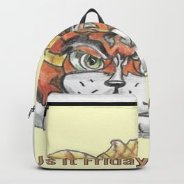 """ Is It Friday Yet ? "" Backpack"