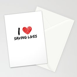 I Love Saving Lives Stationery Cards