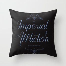An Imperial Affliction Throw Pillow