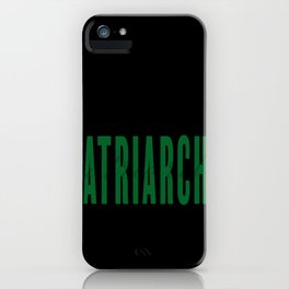 Strong Like The Matriarchy iPhone Case