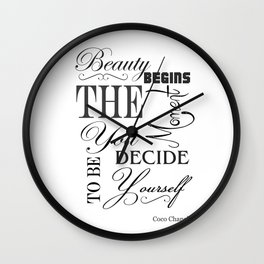 Beauty Begins The Moment You Decide To Be Yourself Quote Wall Clock