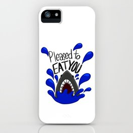 pleased to eat you iPhone Case
