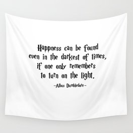 Albus Dumbledore - Turn on the Light quote - HarryPotter Wall Tapestry