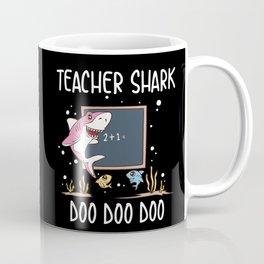 Funny Teacher Shark Doo Doo Doo School Student Classroom Educator Gift Coffee Mug