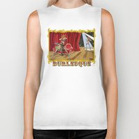 burlesque Biker Tanks featuring BURLESQUE by Alessandro Ardy
