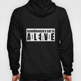 Schrodingers Cat Funny Nerd Humor Geek Joke Science Meme Science T-Shirts Hoody