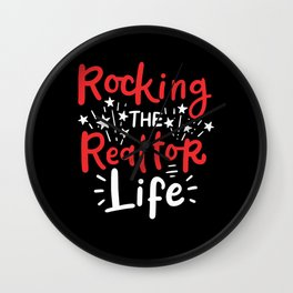 Rockin' The Realtor Life Wall Clock