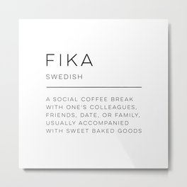 Fika Definition Metal Print