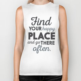 Wanderlust, find your happy place and go there, motivational quote, adventure, globetrotter Biker Tank