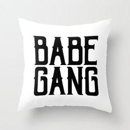 Babe Gang Throw Pillow