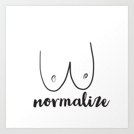 Normalize! Art Print